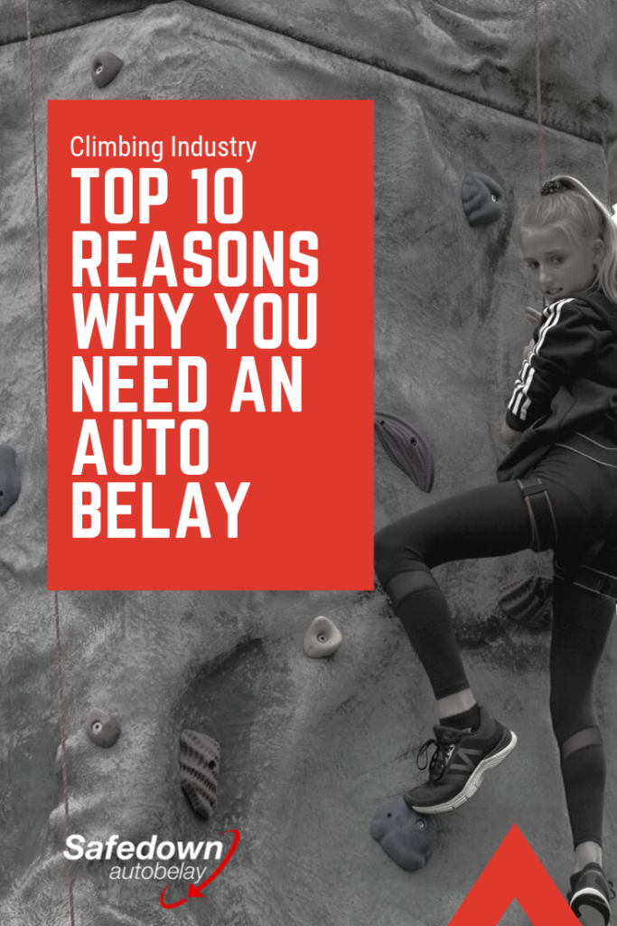 Top 10 reasons why you need an auto belay system for your climbing wall or climbing gym
