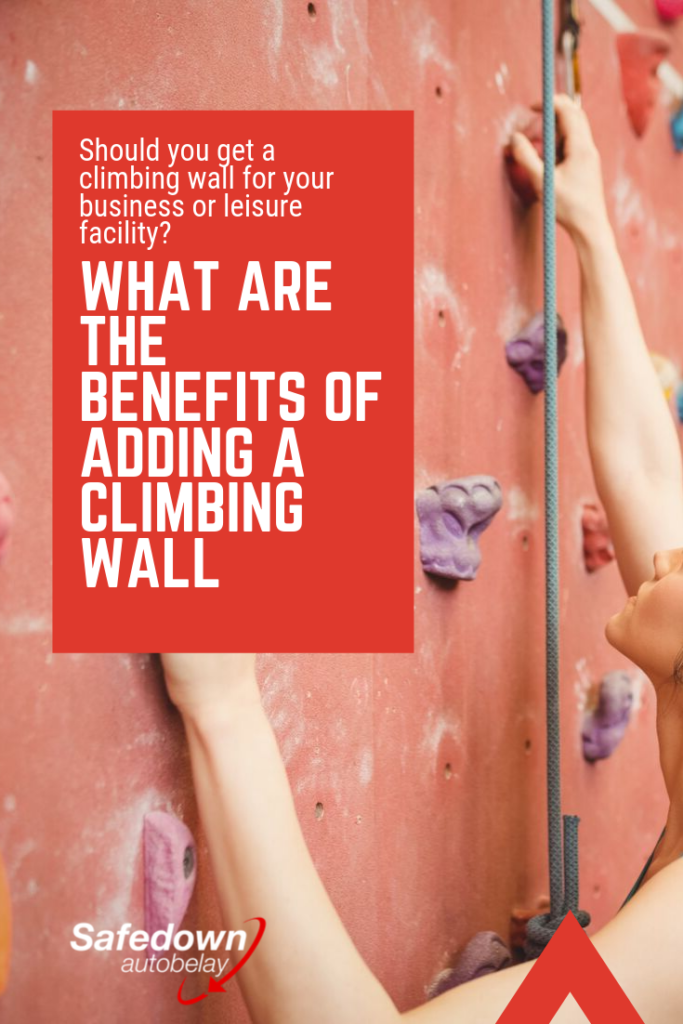 Should you get a climbing wall for your leisure facility or business?