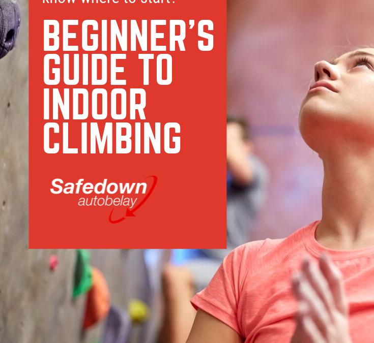 Beginner's Guide to Indoor Climbing